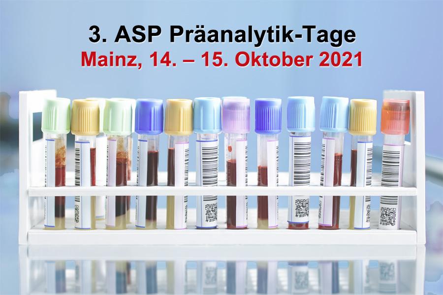 3. ASP Präanalytik-Tage 14. – 15. Oktober, Mainz